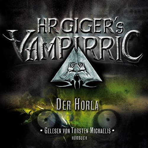 HR Giger's Vampirric, Der Horla, 1 Audio-CD