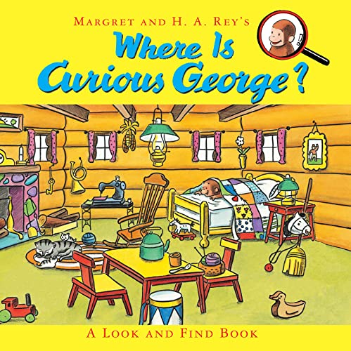 Where Is Curious George?: A Look and Find Book von Houghton Mifflin Harcourt