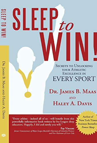 Sleep to Win!: Secrets to Unlocking Your Athletic Excellence in Every Sport von Authorhouse
