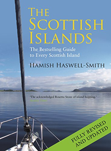 The Scottish Islands: The Bestselling Guide to Every Scottish Island von Canongate Books Ltd