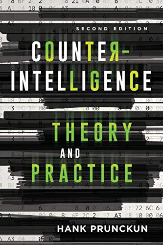 Counterintelligence Theory and Practice (Security and Professional Intelligence Education, Band 29)