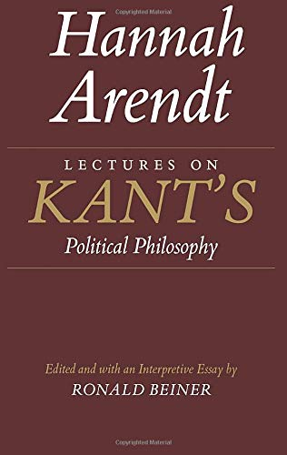 Lectures on Kant's Political Philosophy von University of Chicago Press