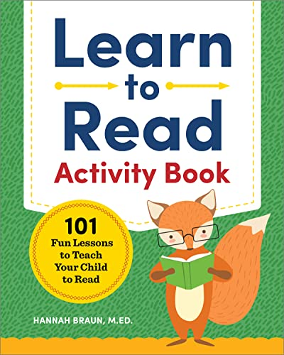 Learn to Read Activity Book: 101 Fun Lessons to Teach Your Child to Read von ZEPHYROS PR