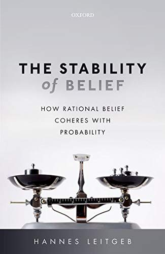 The Stability of Belief von OUP Oxford