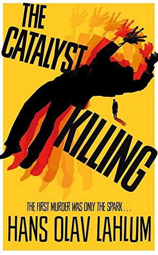 The Catalyst Killing (K2 and Patricia series, Band 3) von Pan Macmillan