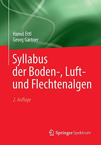 Syllabus der Boden-, Luft- und Flechtenalgen (German Edition)