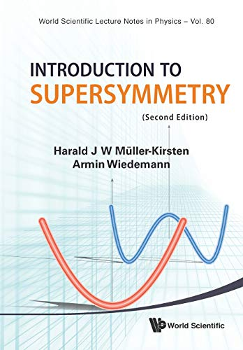 Introduction To Supersymmetry (2nd Edition) (World Scientific Lecture Notes in Physics, Band 80) von World Scientific