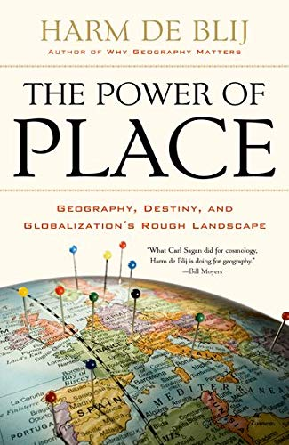 The Power of Place: Geography, Destiny, and Globalization's Rough Landscape von Oxford University Press Inc