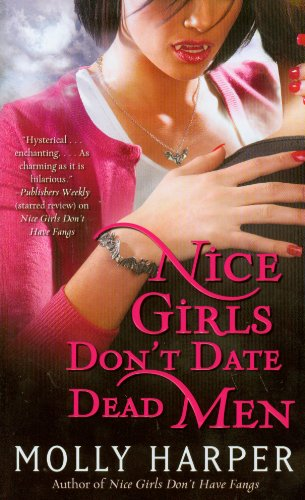 Nice Girls Don't Date Dead Men (Volume 2) (Half-Moon Hollow Series)