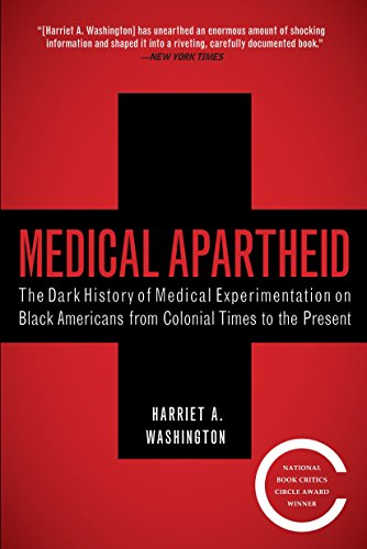 Medical Apartheid: The Dark History of Medical Experimentation on Black Americans from Colonial Times to the Present von Anchor Books