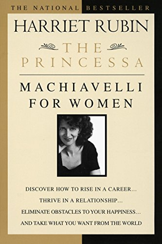 The Princessa: Machiavelli for Women
