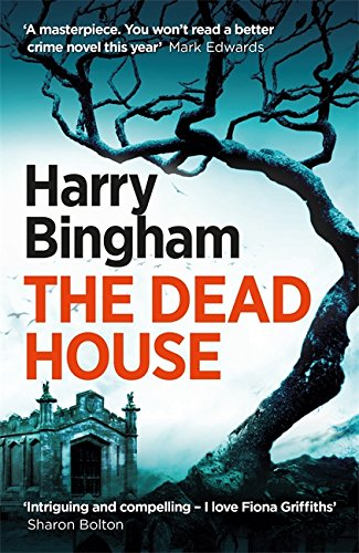 The Dead House: Fiona Griffiths Crime Thriller Series Book 5: Fiona Griffiths Crime Thriller 05 von Orion Publishing Group