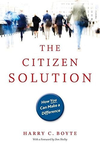 The Citizen Solution: How You Can Make a Difference von MINNESOTA HISTORICAL SOC PR