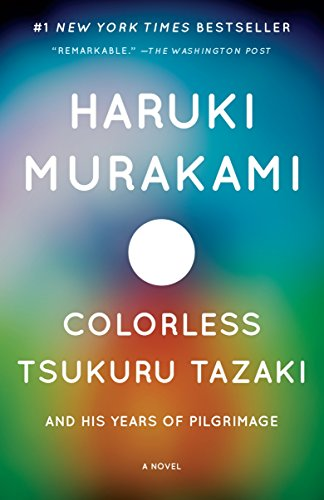 Colorless Tsukuru Tazaki and His Years of Pilgrimage (Vintage International)