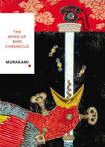 The Wind-Up Bird Chronicle: Vintage Classics Japanese Series (Vintage Classic Japanese Series) von Vintage Classics