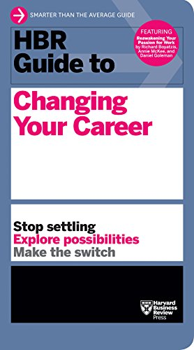 HBR Guide to Changing Your Career von Harvard Business Review Press