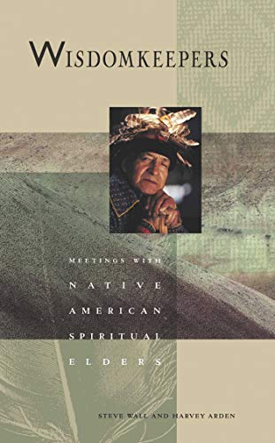 WisdomKeepers: Meetings with Native American Spiritual Elders (Earthsong Collection) von Beyond Words