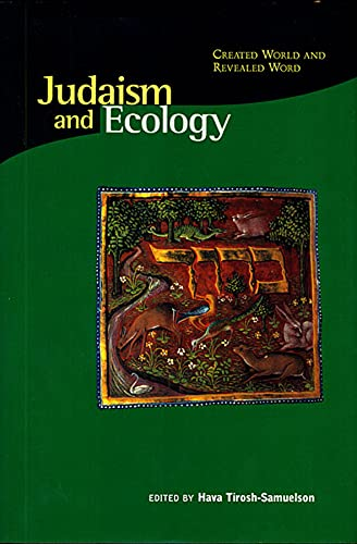 Judaism & Ecology - Created World & Revealed Word: Created World and Revealed Word (Religions of the World and Ecology) von Harvard University Press
