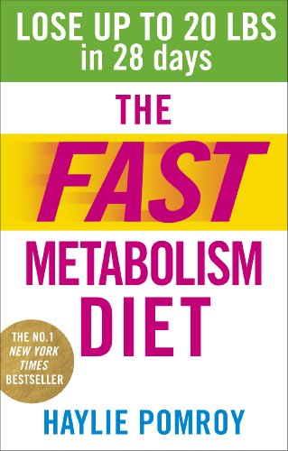 The Fast Metabolism Diet: Lose Up to 20 Pounds in 28 Days: Eat More Food & Lose More Weight von Ebury Publishing