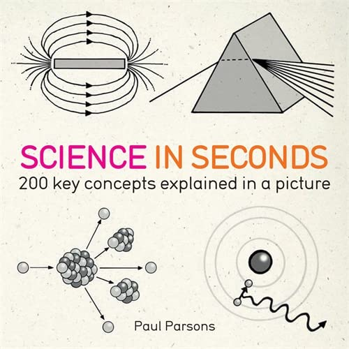 Science in Seconds: 200 Key Concepts Explained in an Instant (IN MINUTES) von Quercus