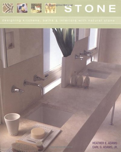 Stone: Designing Kitchens, Baths & Interiors With NaturalStone: Designing Kitchens, Baths and Interiors with Natural Stone von Stewart, Tabori and Chang