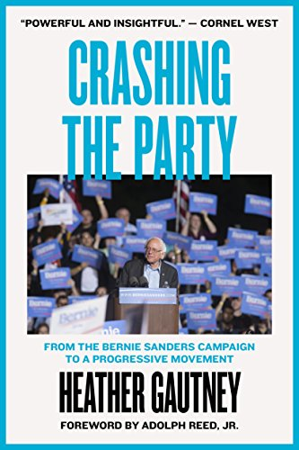 Crashing the Party: From the Bernie Sanders Campaign to a Progressive Movement von Verso