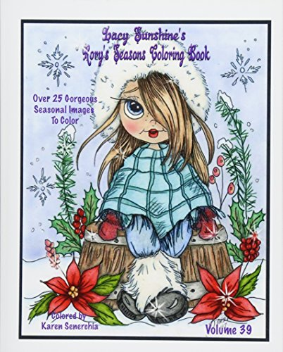 Lacy Sunshine's Rory's Seasons Coloring Book: Rory Sweet Urchin Celebrates Winter Spring Summer Fall Coloring All Ages Volume 39 (Lacy Sunshine's Coloring Books, Band 39) von CreateSpace Independent Publishing Platform
