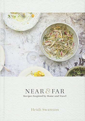 Near and Far: Recipes Inspired by Home and Travel von Hardie Grant Books