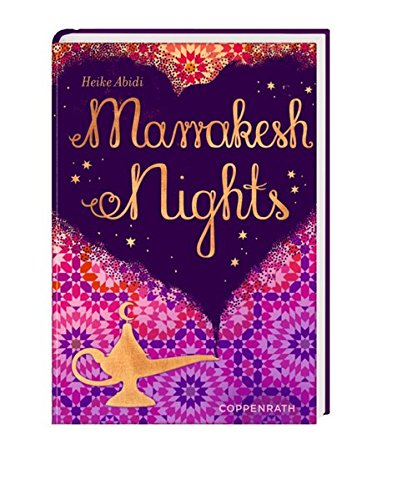 Marrakesh Nights von Coppenrath Verlag GmbH & Co. KG