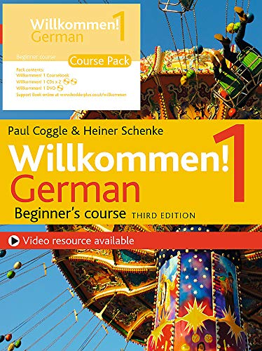 Willkommen! 1 (Third edition) German Beginner's course: Course Pack