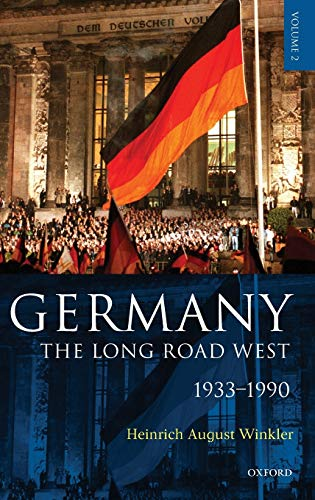 Germany: The Long Road West  vol. 2: 1933-1990 von Oxford University Press