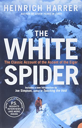 The White Spider: The story of the North Face of the Eiger von Harper Collins Publ. UK