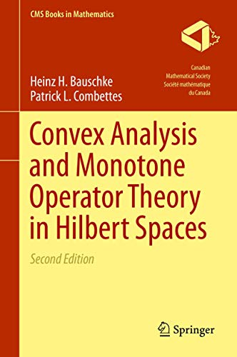 Convex Analysis and Monotone Operator Theory in Hilbert Spaces (CMS Books in Mathematics) von Springer