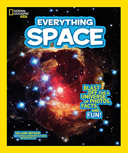 National Geographic Kids Everything Space: Blast Off for a Universe of Photos, Facts, and Fun! von National Geographic Kids