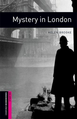 Oxford Bookworms Library: 5. Schuljahr, Stufe 2 - Mystery in London: Reader