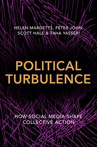 Political Turbulence: How Social Media Shape Collective Action von Princeton Univers. Press