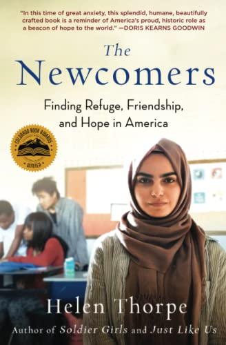 The Newcomers: Finding Refuge, Friendship, and Hope in America von Scribner
