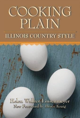 Cooking Plain, Illinois Country Style von Southern Illinois University Press