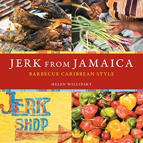 Jerk from Jamaica: Barbecue Caribbean Style [A Cookbook] von Ten Speed Press