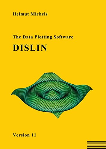 The Data Plotting Software DISLIN: Version 11 von Shaker Media