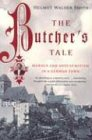 The Butcher's Tale: Murder and Anti-Semitism in a German Town von W W NORTON & CO