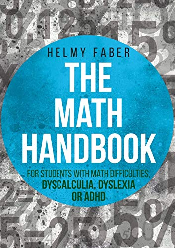 The Math Handbook for Students with Math Difficulties, Dyscalculia, Dyslexia or ADHD: (Grades 1-7) von UPUBLISH.COM