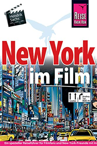 New York im Film (Reise Know How) von Reise-Know-How Verlag Erika Därr u. Klaus Därr