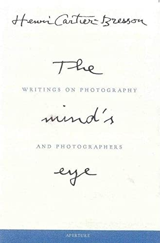 Mind's Eye: Writings on Photography and Photographers