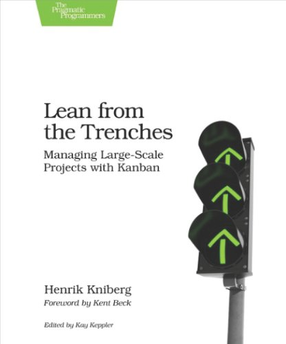 Lean from the Trenches: Managing Large-Scale Projects with Kanban von The Pragmatic Programmers