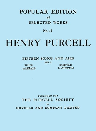Henry Purcell: Fifteen Songs And Airs - Set 2 (Soprano Or Tenor) von Novello & Co Ltd