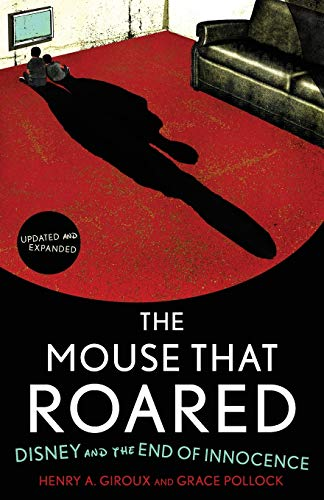 Mouse That Roared: Updated and Expanded Edition von Rowman & Littlefield