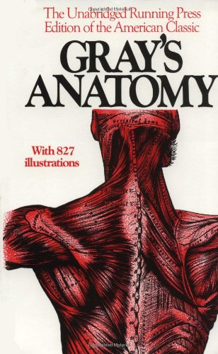 Gray's Anatomy: The Unabridged Running Press Edition Of The American Classic von Running Press Adult