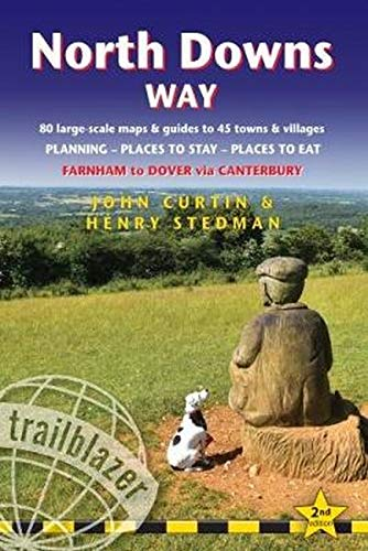 North Downs Way (Trailblazer British Walking Guide): Practical walking guide to North Downs Way with 80 Large-Scale Walking Maps & Guides to 45 Towns ... (Trailblazer British Walking Guides) von Trailblazer