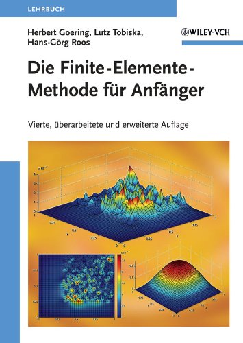Die Finite-Elemente-Methode fr Anfanger (German Edition) von Wiley VCH Verlag GmbH / Wiley-VCH